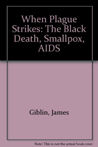 9780606120807: When Plague Strikes: The Black Death, Smallpox, AIDS