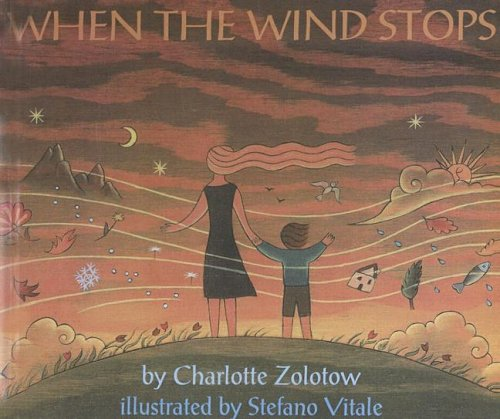 When the Wind Stops: Zolotow, Charlotte