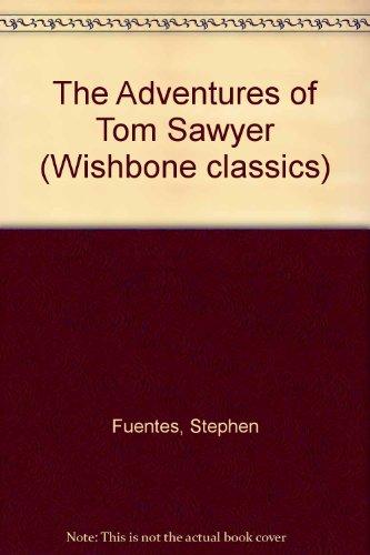 9780606121040: The Adventures of Tom Sawyer (Wishbone Classics)