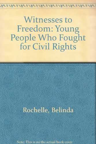 9780606121095: Witnesses to Freedom: Young People Who Fought for Civil Rights