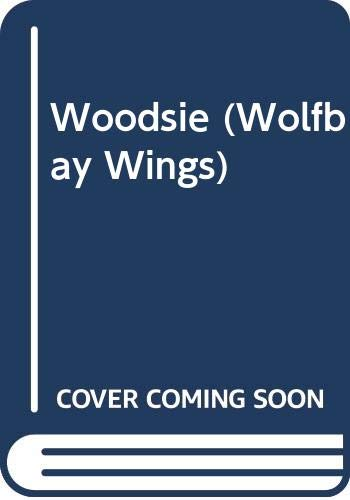 9780606121118: Woodsie (Wolfbay Wings)