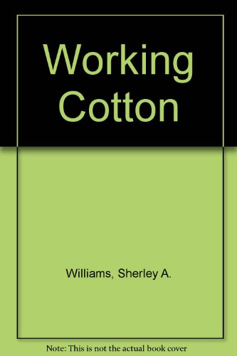 9780606121149: Working Cotton