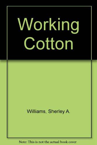 9780606121149: Working Cotton