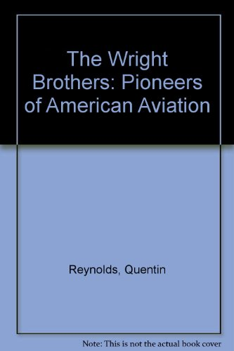 9780606121187: The Wright Brothers: Pioneers of American Aviation