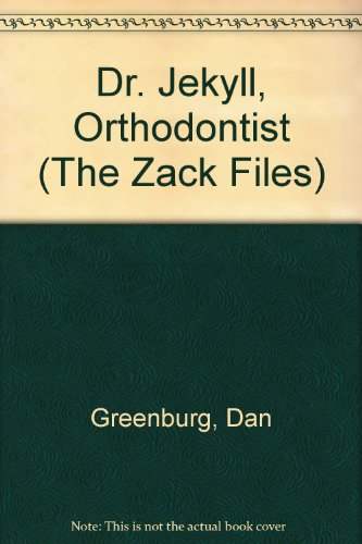 9780606121309: Dr. Jekyll, Orthodontist (The Zack Files)