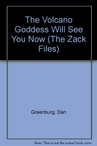 The Volcano Goddess Will See You Now (The Zack Files) (9780606121347) by Dan Greenburg
