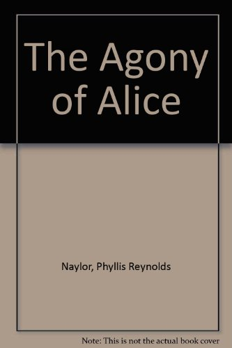 9780606121606: The Agony of Alice