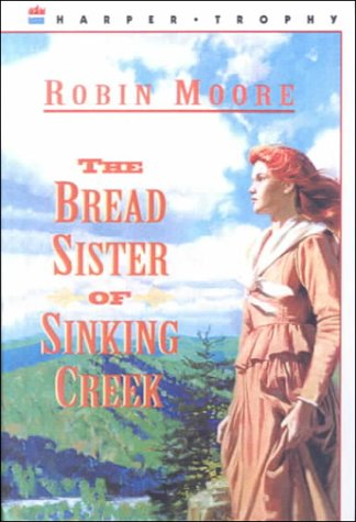 9780606122009: The Bread Sister of Sinking Creek
