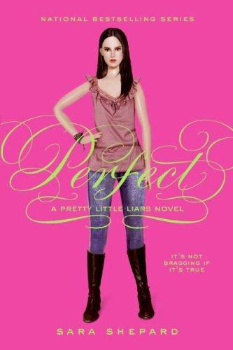 9780606122696: Perfect (Pretty Little Liars, Book 3) (Library Edition)