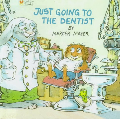 9780606123747: Just Going to the Dentist: Golden Look-look Book (Little Critter)