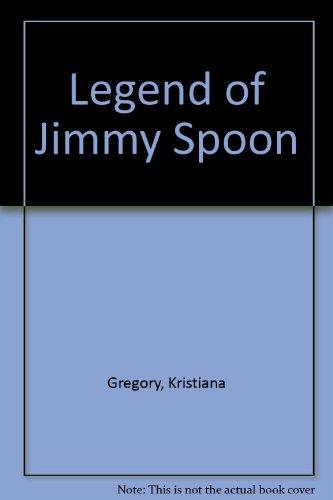 9780606123914: Legend of Jimmy Spoon