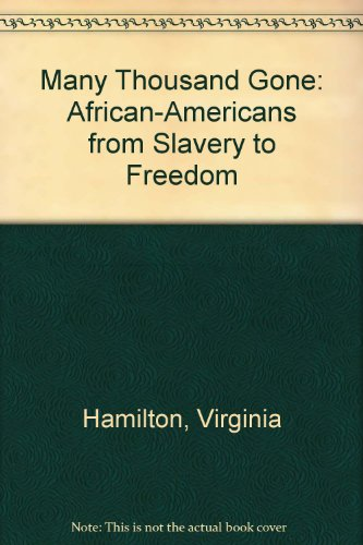 9780606124140: Many Thousand Gone: African-Americans from Slavery to Freedom