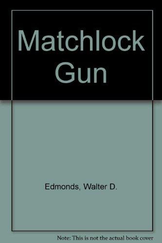 9780606124195: Matchlock Gun