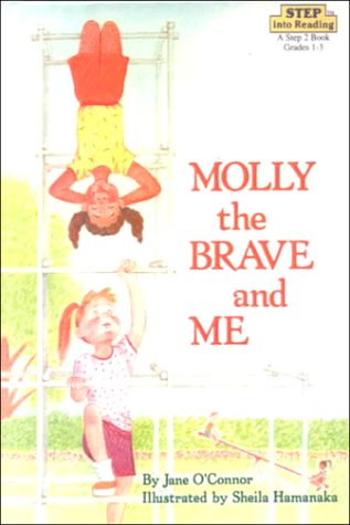 9780606124256: Molly the Brave and Me (Step into Reading, Level 2)
