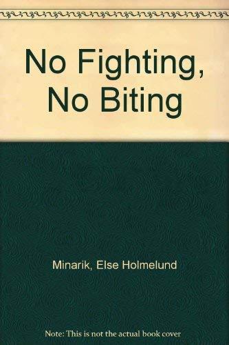 9780606124546: No Fighting, No Biting