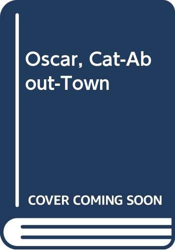 9780606124669: Oscar, Cat-About-Town