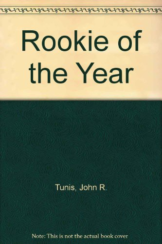 Rookie of the Year: Tunis, John R.