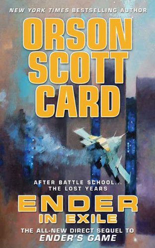 Ender In Exile (Turtleback School & Library Binding Edition): Orson Scott Card