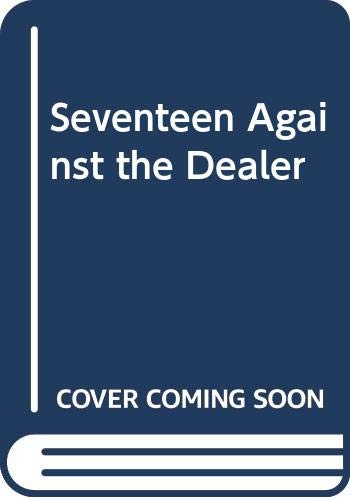 9780606125123: Seventeen Against the Dealer