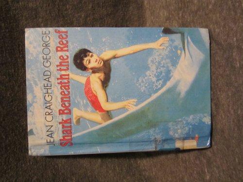 9780606125130: Shark Beneath the Reef