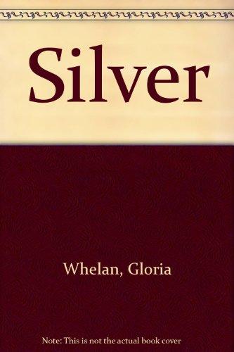 9780606125154: Silver