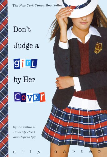 9780606125239: Don't Judge A Girl By Her Cover (Turtleback School & Library Binding Edition) (Gallagher Girls)