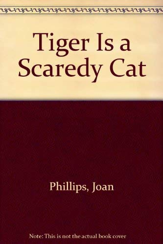 9780606125420: Tiger Is a Scaredy Cat