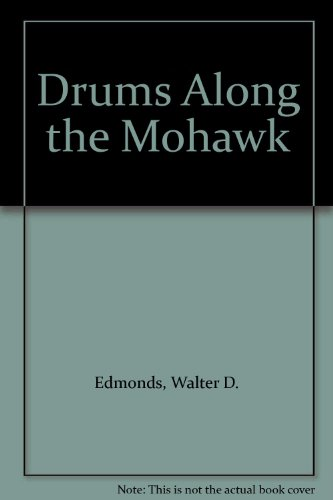 9780606125925: Drums Along the Mohawk