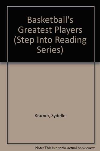 9780606126250: Basketball's Greatest Players (Step Into Reading Series)