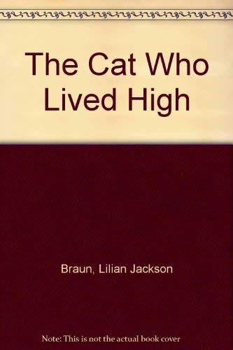 9780606126465: The Cat Who Lived High