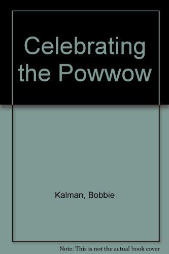 9780606126502: Celebrating the Powwow