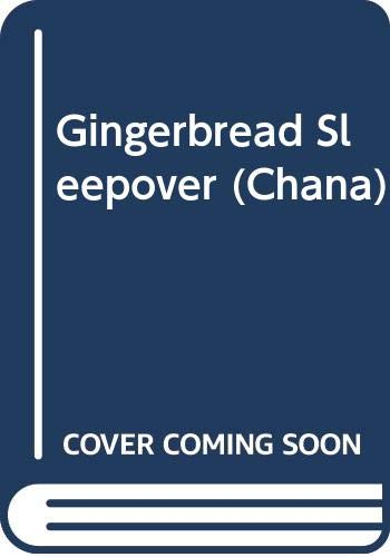 9780606126526: Gingerbread Sleepover (Chana)