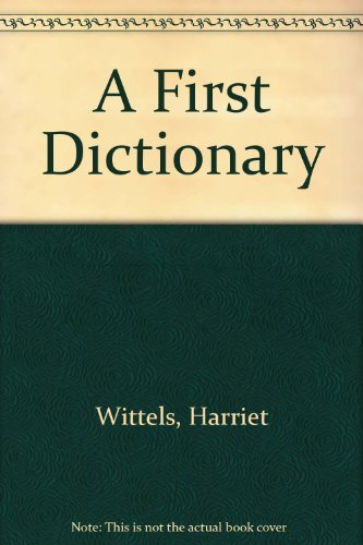 9780606126991: A First Dictionary