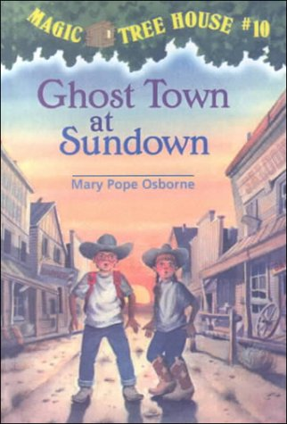 9780606127097: Ghost Town at Sundown (Magic Tree House)