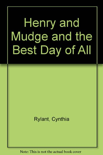 9780606127233: Henry and Mudge and the Best Day of All