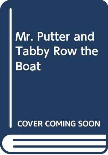 9780606127745: Mr. Putter and Tabby Row the Boat