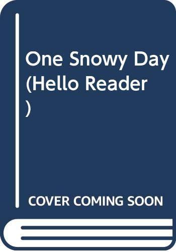 9780606127875: One Snowy Day (Hello Reader)