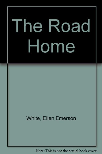 The Road Home (9780606128001) by White, Ellen Emerson