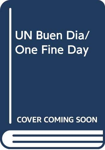 9780606128360: UN Buen Dia/One Fine Day (Spanish Edition)