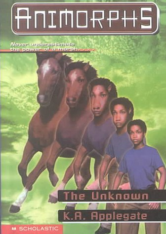 9780606128759: The Unknown (Animorphs)