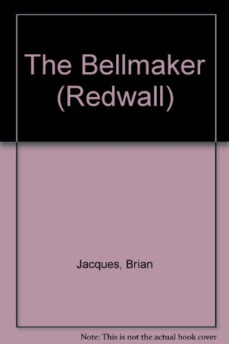The Bellmaker (Redwall): Jacques, Brian