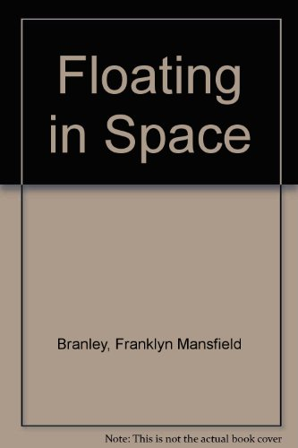 9780606129343: Floating in Space
