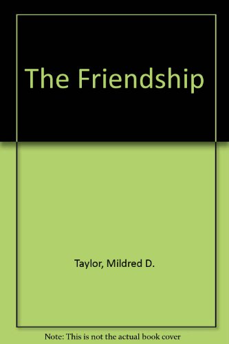 9780606129381: The Friendship