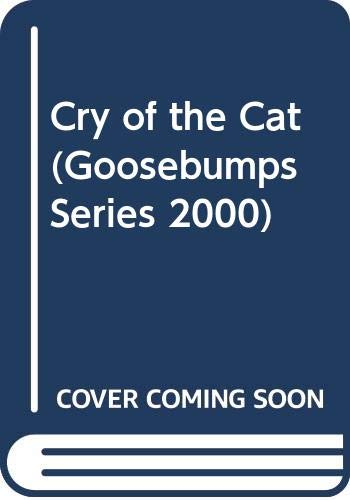 9780606129497: Cry of the Cat (Goosebumps Series 2000)