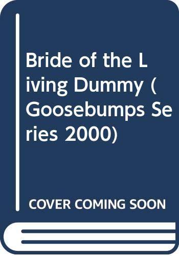 9780606129503: Bride of the Living Dummy (Goosebumps Series 2000)