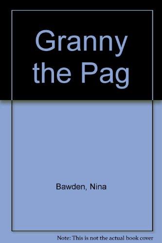 Granny the Pag: Bawden, Nina
