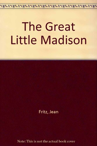 9780606129565: The Great Little Madison