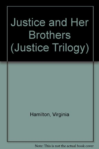9780606129732: Justice and Her Brothers (Justice Trilogy)