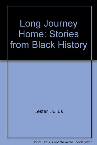 9780606129879: Long Journey Home: Stories from Black History