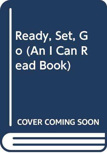 9780606130226: Ready, Set, Go (An I Can Read Book)